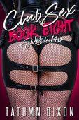 Club Sex Book Eight Tatumn Dixon