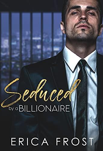 Seduced By A Billionaire
