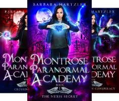 Montrose Paranormal Academy Series