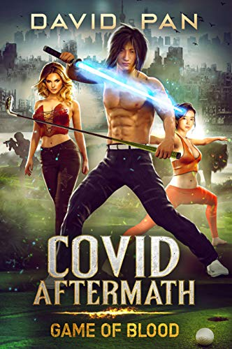 COVID Aftermath: Game of Blood - Book One