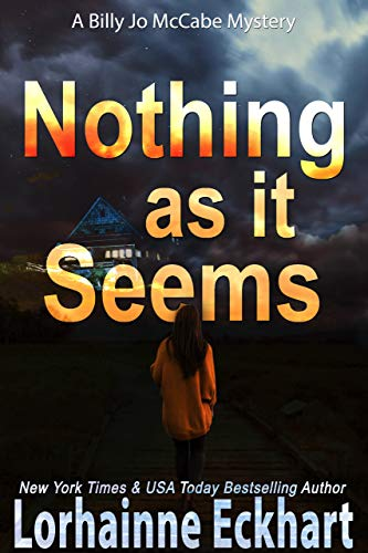 Nothing As It Seems (Billy Jo McCabe Mystery Book 1)