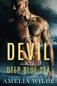 Devil and the Deep Amelia Wilde