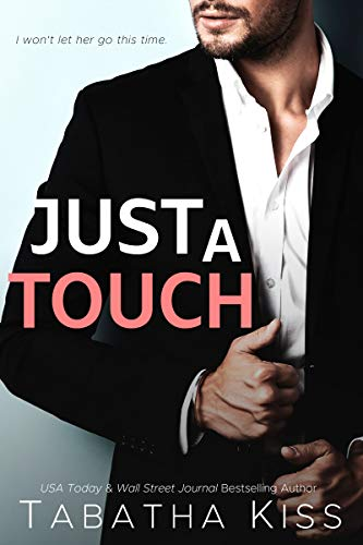 Just a Touch