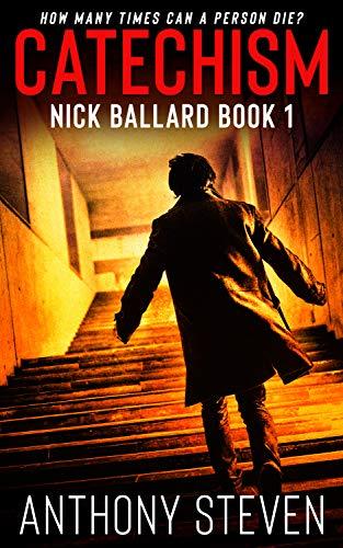 Catechism (Nick Ballard Book 1)