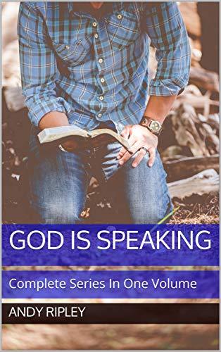 GOD IS SPEAKING: Complete Series In One Volume