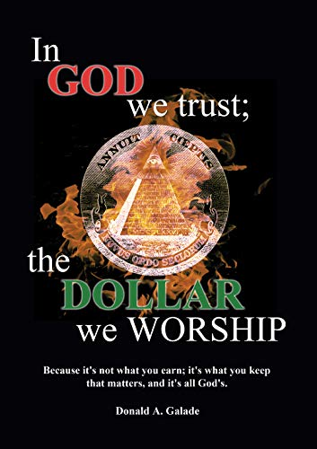 In God We Trust; The Dollar We Worship