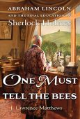 One Must Tell Bees J Lawrence Matthews
