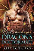 Billionaire Dragon's Doctor Mate Alicia Banks