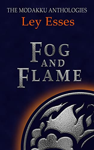 Fog and Flames
