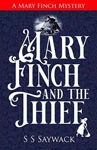 Mary Finch and the Thief: A Mary Finch Mystery