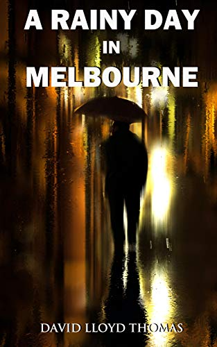 A Rainy Day In Melbourne