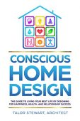 Conscious Home Design Guide Talor Stewart