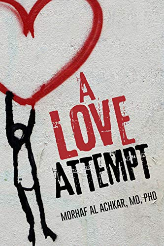 A Love Attempt: Your Step-By-Step Action Guide to Develop Your Love Competence