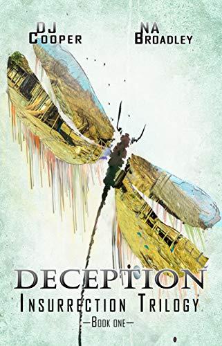 Deception: A Dystopian Thriller