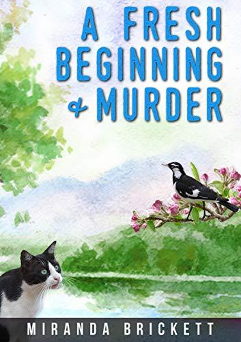 A Fresh Beginning and Murder