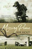 Missing Peace N. K.  Holt