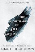 Nightmare of Ziel DeLaine Shanti Hershenson