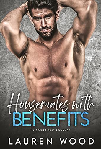 Housemates with Benefits