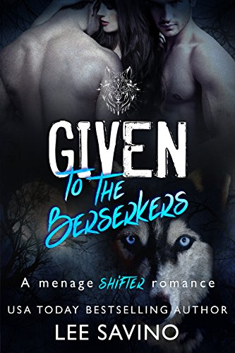 Given to the Berserkers