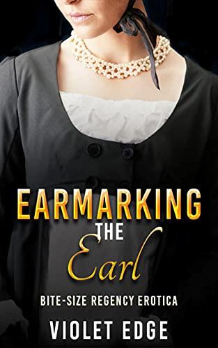 Earmarking the Earl