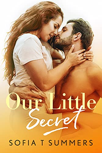 Our Little Secret: A Fake Marriage Secret Baby Romance (Fake and Forbidden)