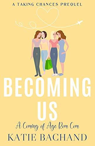 Becoming Us