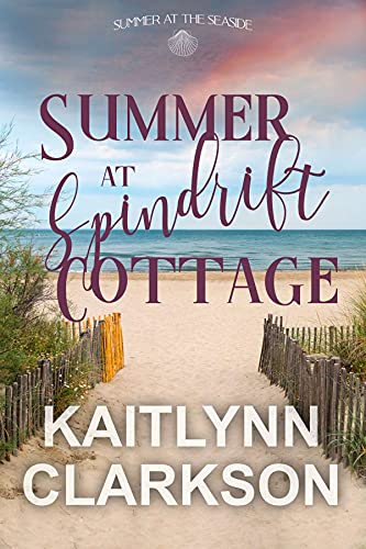 Summer At Spindrift Cottage