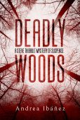 Deadly Woods A Steve Andrea  Ibáñez