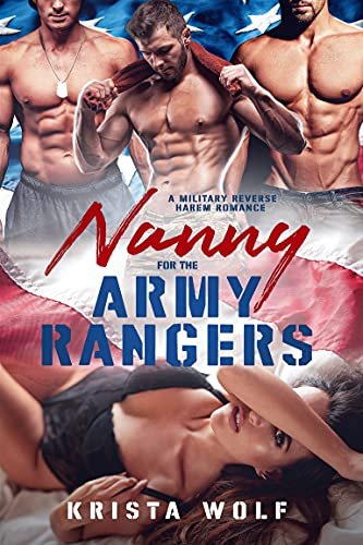 Nanny for the Army Rangers: A Military Reverse Harem Romance