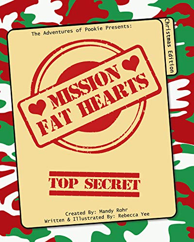 The Adventures of Pookie: Mission Fat Hearts