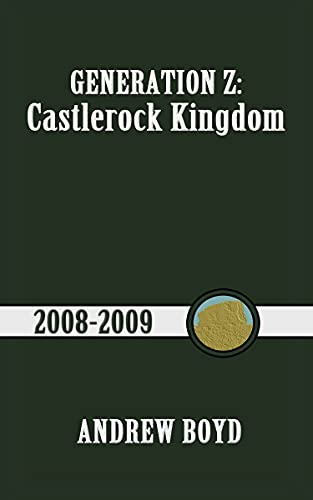 Castlerock Kingdom (Generation Z Book 1)
