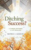Ditching Success A Career Batoul Ajlouni