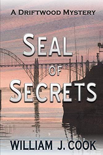 Seal of Secrets: A Driftwood Mystery