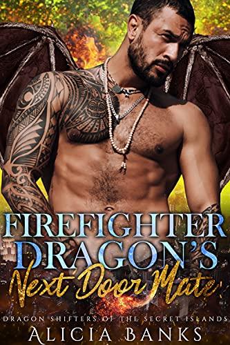 Firefighter Dragon's Next Door Mate