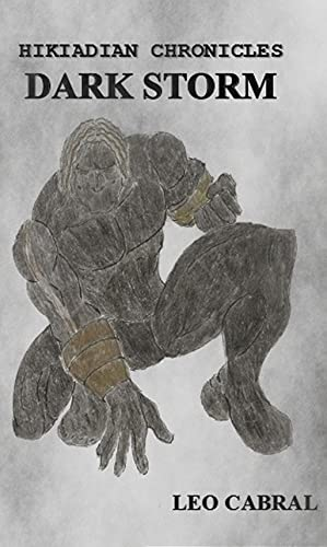 Hikiadian Chronicles: Dark Storm