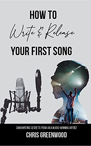 How To Write & Release Your First Song