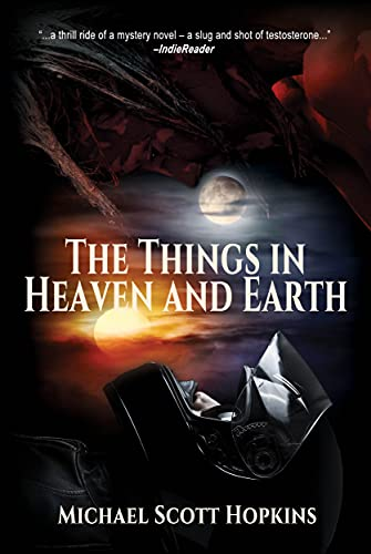 The Things in Heaven and Earth