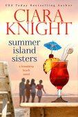 Summer Island Sisters Ciara Knight