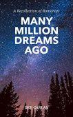 Many Million Dreams Ago Dre Carlan