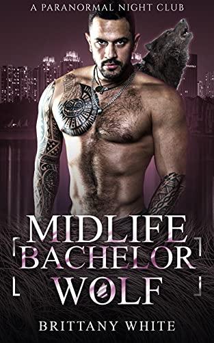 Midlife Bachelor Wolf