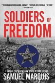 Soldiers of Freedom Samuel Marquis