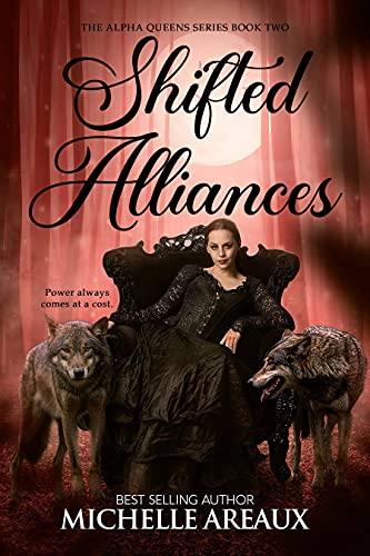 Shifted Alliances Michelle Areaux