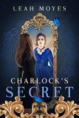 Charlock's Secret Leah Moyes
