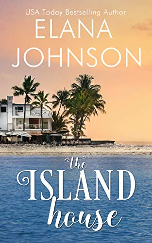 The Island House (Brides & Beaches Romance Book 1)