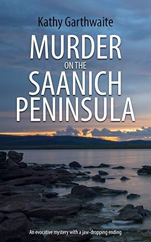 Murder on the Saanich Peninsula