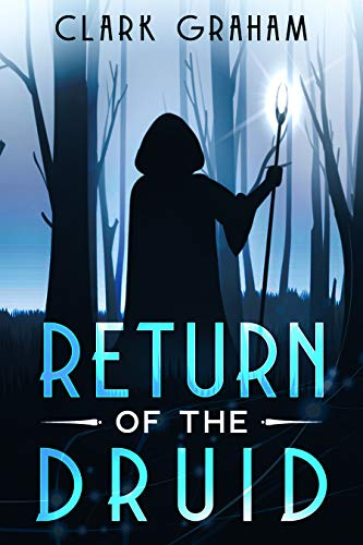 Return of the Druid