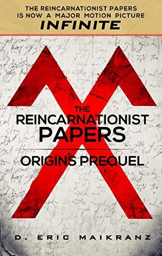 The Reincarnationist Papers: Origins Prequel