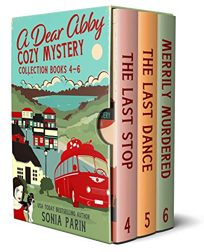 A Dear Abby Cozy Mystery Collection Books 4 - 6: The Last Stop, The Last Dance and Merrily Murdered