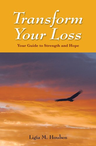 Transform Your Loss. Your Guide to Strength and Hope.