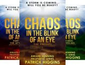 Chaos In Blink Of Patrick Higgins